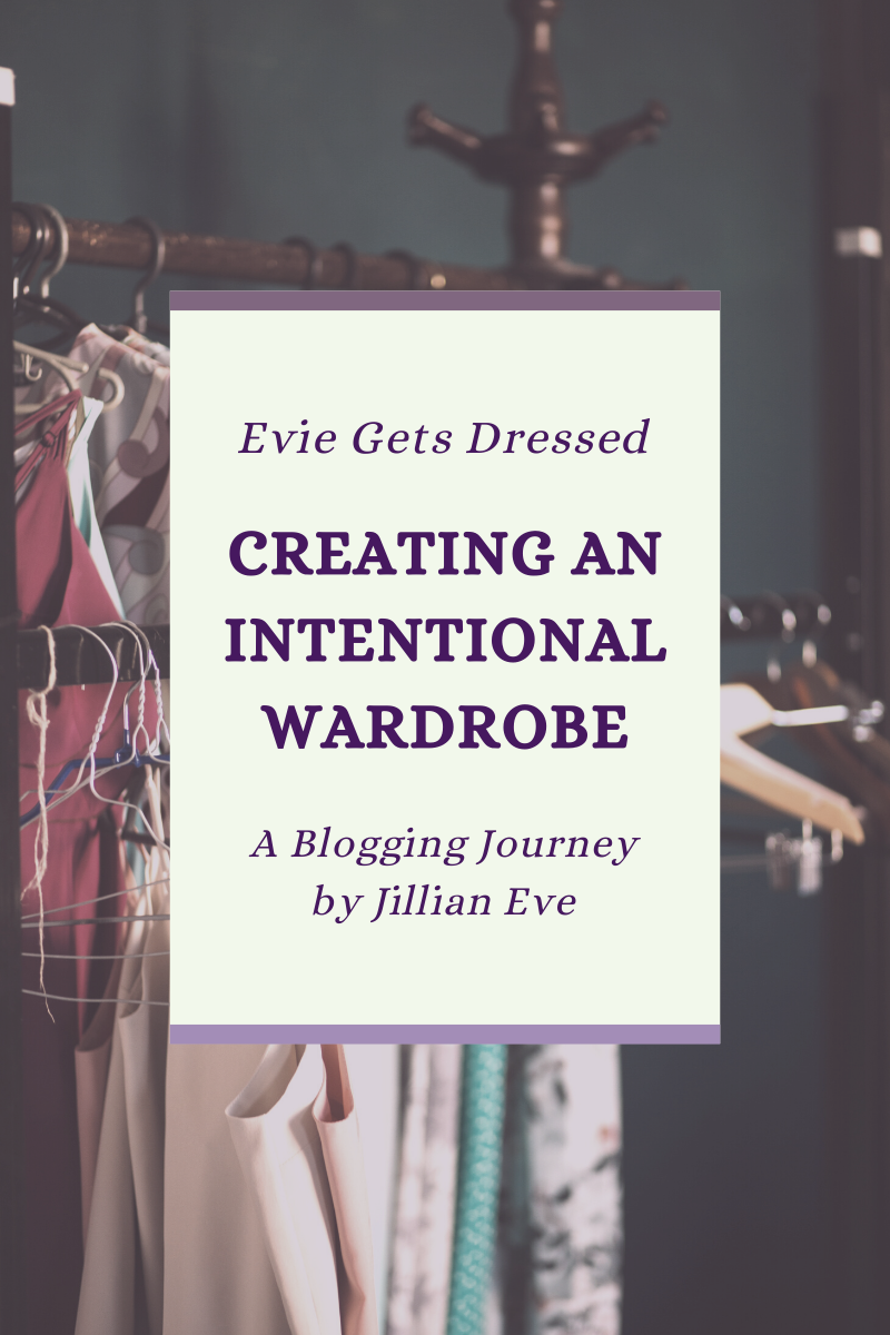 Creating an Intentional Wardrobe in 2020