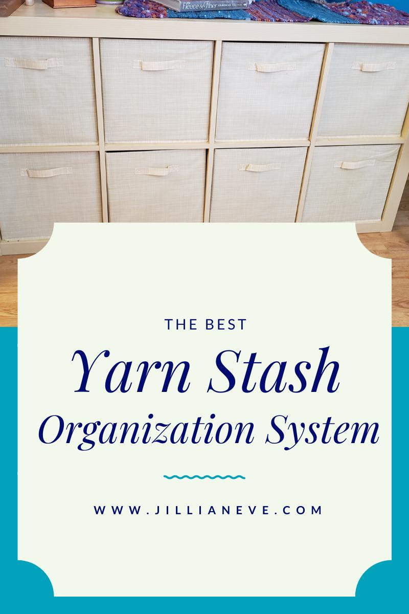 The Best Yarn Stash Organization System!