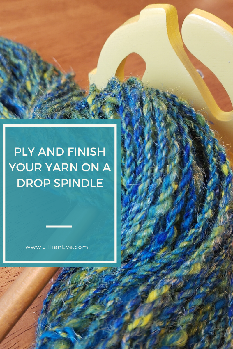 Ply and Finish Your Yarn on a Drop Spindle