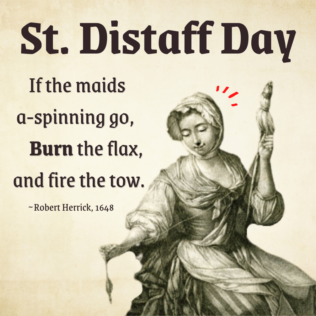 Distaff Day: Fun and Fire?